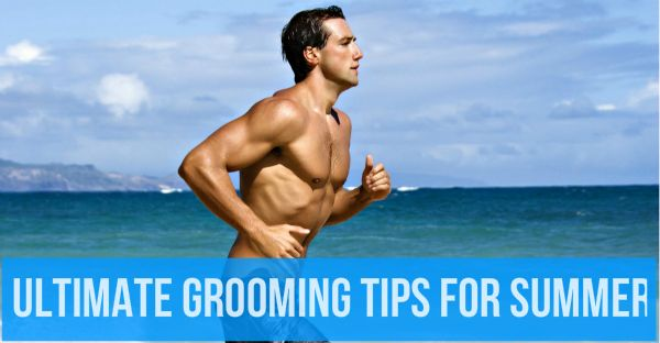 Summer Grooming Essential For Indian Men