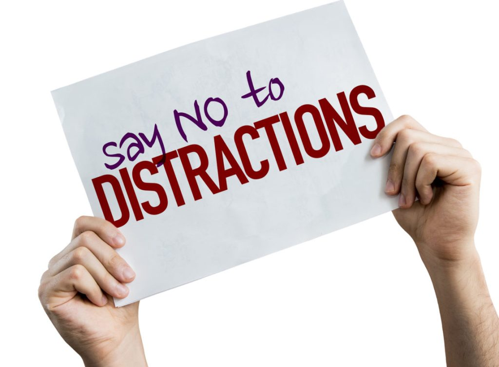 Say No To Distractions placard isolated on white background