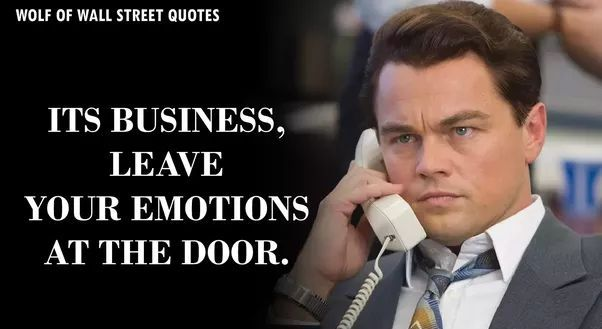 60 Quotes By The Wold Of Wall Street To Motivate The Shit In You New Wall Street Quotes