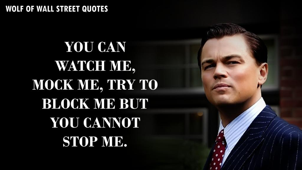 60 Quotes By The Wold Of Wall Street To Motivate The Shit In You Gorgeous Wall Street Quotes