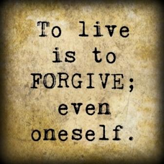Quote on how to forgive yourself